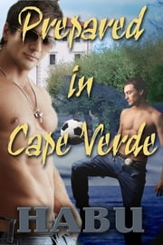 Prepared in Cape Verde ebook by habu
