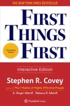 First Things First ebook by Stephen R. Covey, A. Roger Merrill, Rebecca R. Merrill
