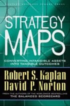 Strategy Maps ebook by Robert S. Kaplan,David P. Norton