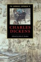 The Cambridge Companion to Charles Dickens ebook by John O. Jordan