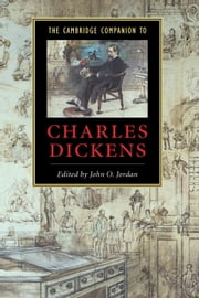 The Cambridge Companion to Charles Dickens ebook by