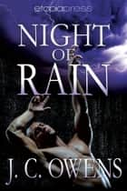Night of Rain ebook by J. C. Owens