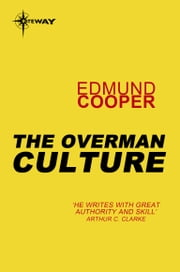 The Overman Culture ebook by Edmund Cooper