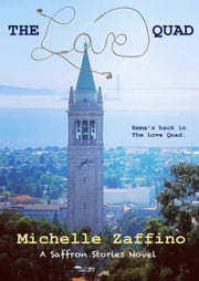 The Love Quad ebook by Michelle Zaffino
