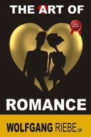 The Art of Romance ebook by Wolfgang Riebe