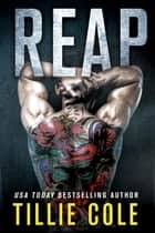 Reap ebook by Tillie Cole