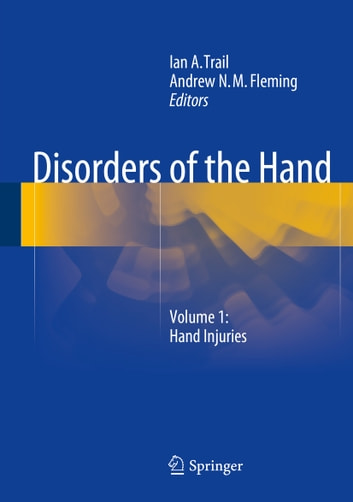 Disorders of the Hand - Volume 1: Hand Injuries ebook by