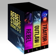 Rebel Stars: Books 0-2 ebook by Edward W. Robertson