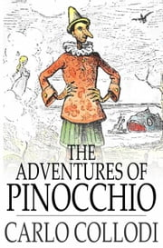 The Adventures of Pinocchio ebook by Carlo Collodi,Carol Della Chiesa
