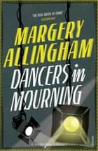 Dancers In Mourning ebook by