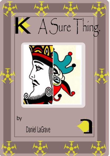A Sure Thing ebook by Daniel LaGrave