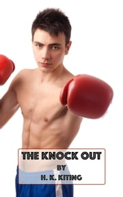 The Knock Out ebook by H. K. Kiting