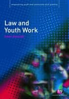 Law and Youth Work ebook by Mary Maguire