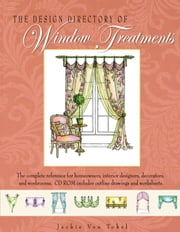 The Design Directory of Window Treatments ebook by Jackie Von Tobel