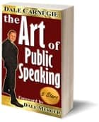 The art of public speaking ebook by