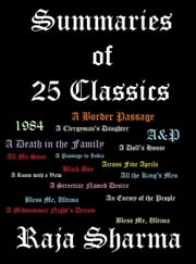 Summaries of 25 Classics: An Anthology ebook by Raja Sharma