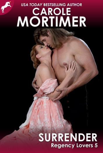 Surrender (Regency Lovers 5) ebook by Carole Mortimer