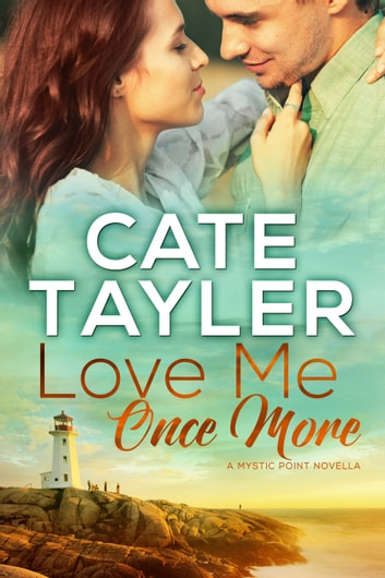 Love Me Once More - A Mystic Point Novella ebook by Cate Tayler