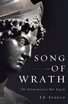 Song of Wrath ebook by J. E. Lendon
