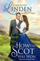 How the Scot Was Won ebook by