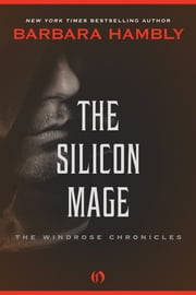 The Silicon Mage ebook by Barbara Hambly