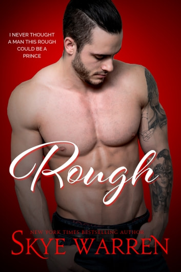 ROUGH - A Dark Romantic Comedy eBook by Skye Warren