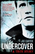 Undercover ebook by Joe Carter