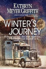 Winter's Journey ebook by Kathryn Meyer Griffith
