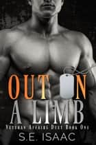 Out on a Limb ebook by S.E. Isaac