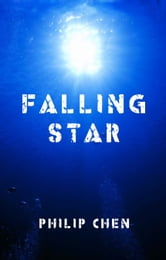 Falling Star ebook by Philip Chen