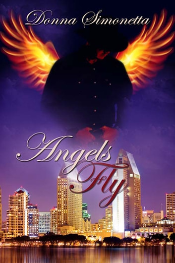 Angels Fly ebook by Donna  Simonetta