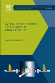 In situ Spectroscopic Techniques at High Pressure ebook by Andreas Braeuer