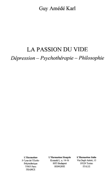 La passion du vide - Dépression-Psychothérapie-Philosophie ebook by Guy Amédé Karl
