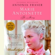 Marie Antoinette - The Journey audiobook by Antonia Fraser
