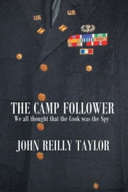 The Camp Follower ebook by John Reilly Taylor