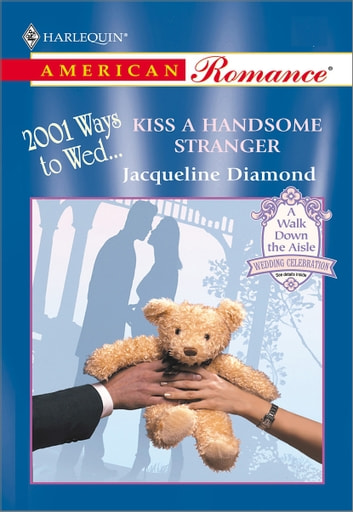 Kiss a Handsome Stranger ebook by Jacqueline Diamond