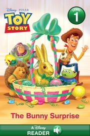 Toy Story: The Bunny Surprise - A Disney Reader with Audio (Level 1) ebook by Disney Book Group, Apple Jordan