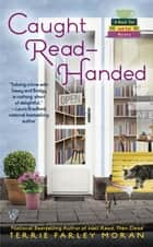 Caught Read-Handed ebook by Terrie Farley Moran