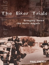 The Biker Trials ebook by Paul Cherry