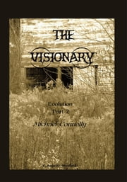 The Visionary - Evolution: Part 2 — Michael Connolly ebook by K. Angello-Mayfield