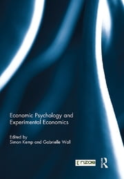 Economic Psychology and Experimental Economics ebook by