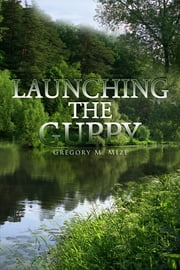 Launching the Guppy ebook by Gregory M. Mize