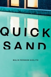 Quicksand ebook by Malin Persson Giolito