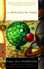 A Princess of Mars ebook by Edgar Rice Burroughs,Ray Bradbury,Frank E. Schoonover