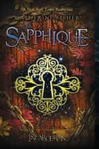 Sapphique ebook by Catherine Fisher