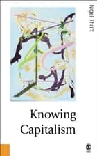 Knowing Capitalism ebook by Nigel Thrift