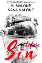 Before Sin ebook by M. Malone, Nana Malone