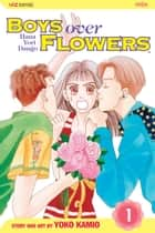 Boys Over Flowers, Vol. 1 ebook by Yoko Kamio, Yoko Kamio
