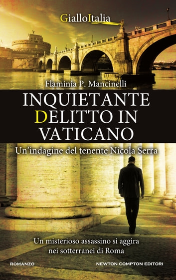 Inquietante delitto in Vaticano ebook by Flaminia P. Mancinelli