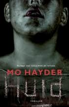 Huid ebook by Mo Hayder, Yolande Ligterink